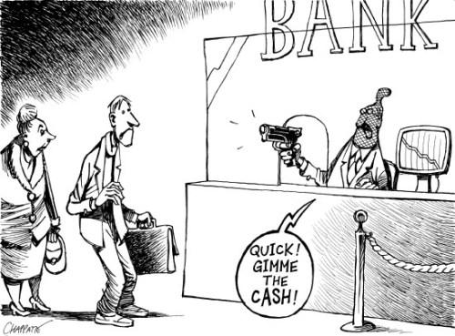 banks take money