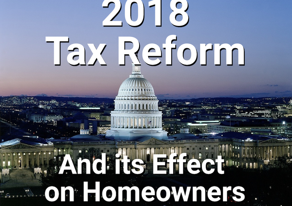 What 2018 Tax Reform Means to Homeowners and Mortgages